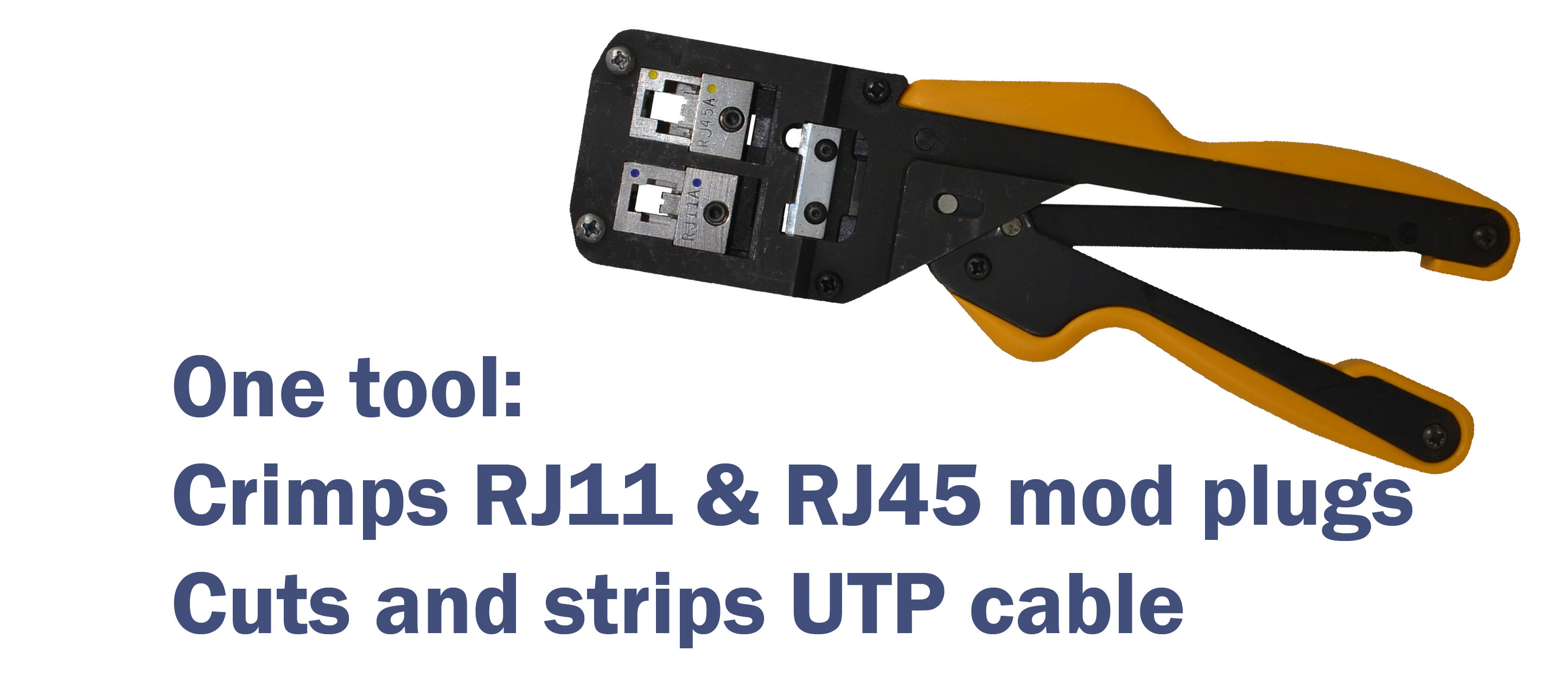 Also cuts and strips UTP cable